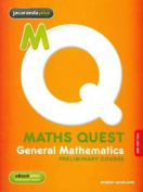 Maths Quest Preliminary Mathematics General 4E & eBookPLUS