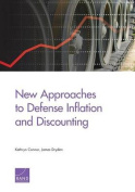 New Approaches to Defense Inflation and Discounting