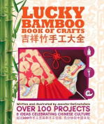Lucky Bamboo Book of Crafts