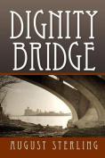 Dignity Bridge