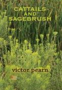 Cattails and Sagebrush