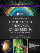 Encyclopedia of Optical and Photonic Engineering, Second Edition (Print) - Five Volume Set