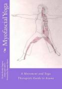 Myofascial Yoga