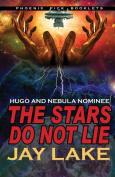 The Stars Do Not Lie Hugo and Nebula Nominated Novella