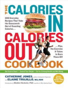 The The Calories In, Calories Out Cookbook