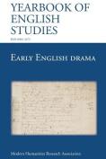 Early English Drama (Yearbook of English Studies