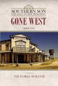 Gone West (Southern Son