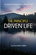 The Principle-Driven Life