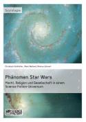 Phanomen Star Wars [GER]