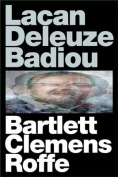 Lacan, Deleuze, Badiou