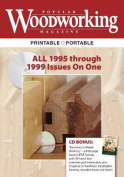 Popular Woodworking Magazine, 1995-1999