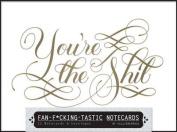 Fan-f*cking-tastic Notecards