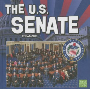 The U.S. Senate (Our Government