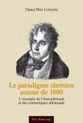 Le Paradigme Chretien Autour de 1800 [FRE]