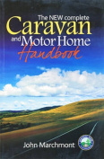 The New Complete Caravan & Motor Home Handbook