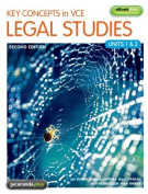 Key Concepts in VCE Legal Studies Units 1 & 2 & eBookPLUS