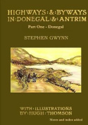 Highways and Byways in Donegal and Antrim - Part One - Donegal