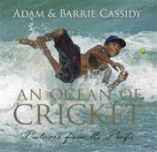 Ocean of Cricket, An