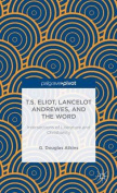 T.S. Eliot, Lancelot Andrewes, and the Word