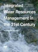 Integrated Water Resources Management in the 21st Century