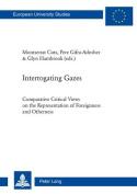 Interrogating Gazes