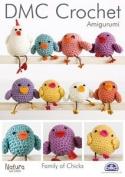 Family of Chicks, DMC Crochet Amigurumi Pattern 14900L/2