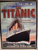 "LARGE METAL SIGN WHITE STAR LINE TITANIC MAIDEN VOYAGE ""THE SHIP OF DREAMS"" POSTER 28cm X41cm"