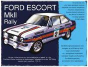 FORD ESCORT MK2 RALLY SPECIAL MINI METAL SIGN APPROX 20cm X15cm