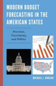 Modern Budget Forecasting in the American States