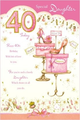 Daughter 40th Birthday Card By Grass Roots