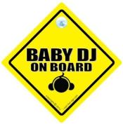 Baby DJ On Board, Baby DJ, DJ Sign, Car Sign, Baby DJ Sign, Baby on Board Sign, Baby on board, Bumper Sticker, MC, Decal, Baby sign, Baby Car Sign
