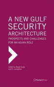 A New Gulf Security Architecture