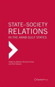 State-Society Relations in the Arab Gulf States