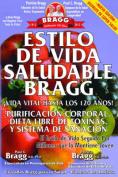 Estilo de Vida Saludable Bragg [Spanish]