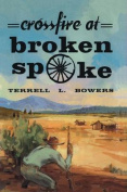 Crossfire at Broken Spoke