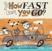 How Fast Can You Go? [Board Book]