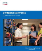 Switched Networks Companion Guide