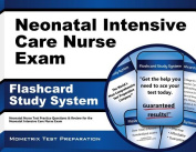 Neonatal Intensive Care Nurse Exam Flashcard Study System