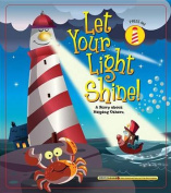 Let Your Light Shine [Board Book]