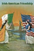 Buyenlarge 21880-0P2030 Irish American Friendship 20x30 poster