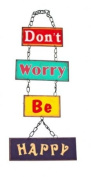 Don't Worry Be Happy Vintage Shabby Chic Hanging Metal Sign