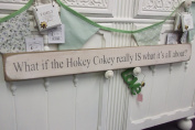 What if the Hokey Cokey really is what its all about large handmade wooden sign by vintage product designer Austin Sloan