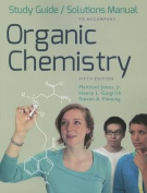 Organic Chemistry Study Guide/Solutions Manual