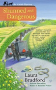 Shunned and Dangerous (Amish Mysteries