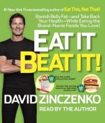 Eat It to Beat It! [Audio]