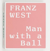 Franz West: Man with a Ball