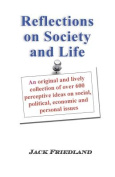 Reflections on Society and Life