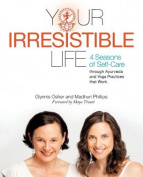 Your Irresistible Life