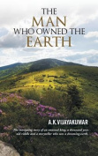 The Man Who Owned the Earth