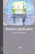 Retratos Duplicados [Spanish]